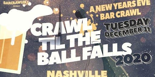 Crawl 'Til The Ball Falls: Nashville NYE 2020