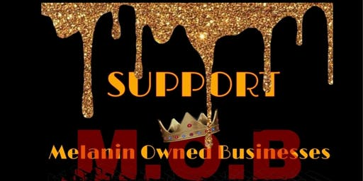 MOB - Melanin Owned Business Tour
