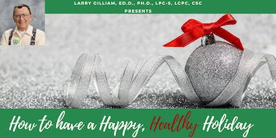 How to Have a Happy, Healthy Holiday Seminar