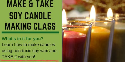 Make and Take Soy Candle Class