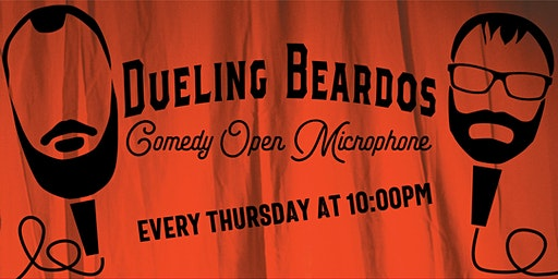 Dueling Beardos Comedy Open Microphone.