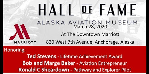 Hall of Fame Gala - Inductees: Ted Stevens, Ron Sheardown, Bob & Marge Baker