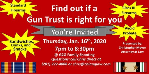 Find out if a  Gun Trust is right for you