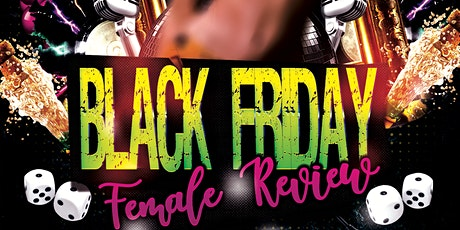 LAST Friday Female Review tickets