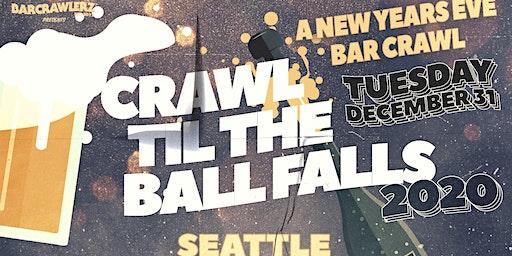 Crawl 'Til The Ball Falls: Seattle NYE 2020