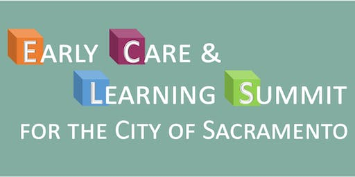 Early Care & Learning Summit for the City of Sacramento