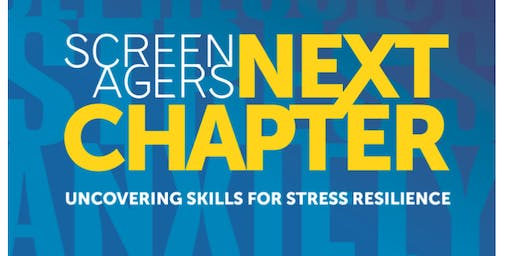 Screenagers: Next Chapter, Uncovering Skills for Stress Resilience