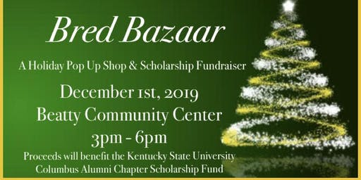 Bred Bazaar: A Holiday Pop Up Shop and Scholarship Fundraiser