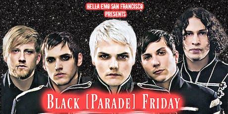 Black [Parade] Friday tickets