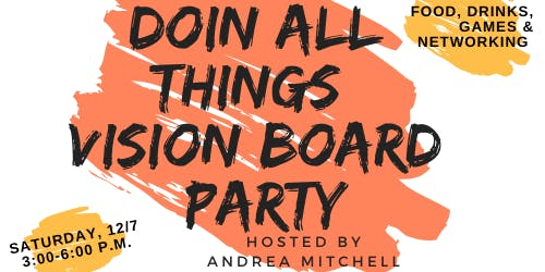 Doin All Things Vision Board Party