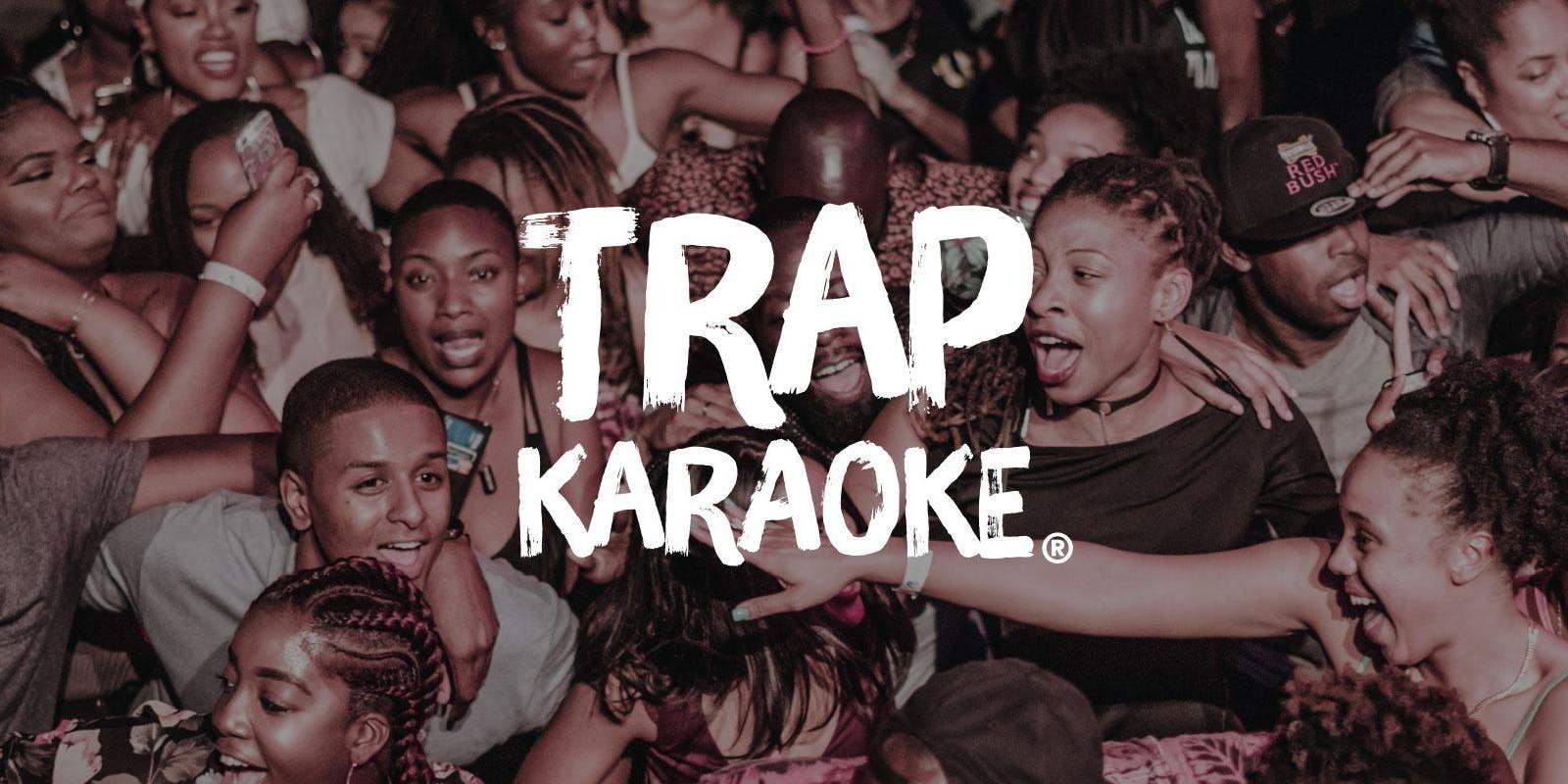 TRAP Karaoke: New York [Encore]