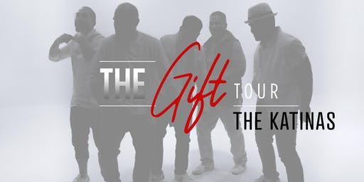 The Gift Tour with the Katinas