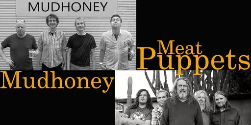 Mudhoney + Meat Puppets