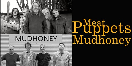 Meat Puppets & Mudhoney @ 191 Toole tickets