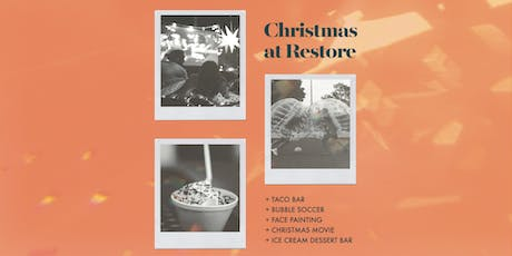 Christmas at Restore tickets