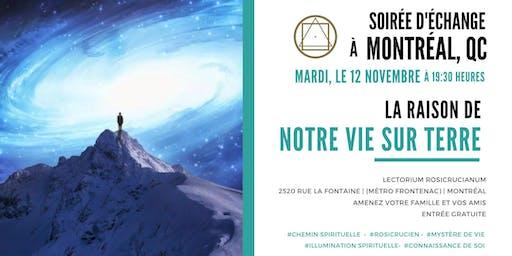 """Soirée d'échange à Montréal- """"La raison de notre vie sur terre"""""""
