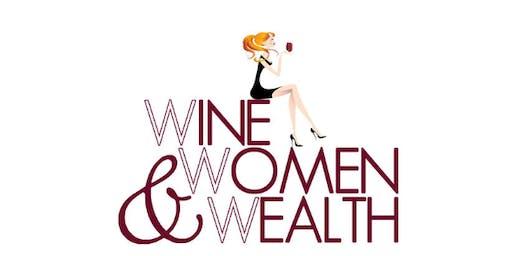 Wine, Women & Wealth San Clemente/OC