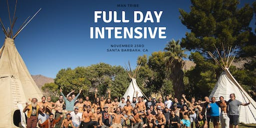 MAN TRIBE - FULL DAY IMMERSION - SANTA BARBARA