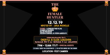 The Female Hustler tickets