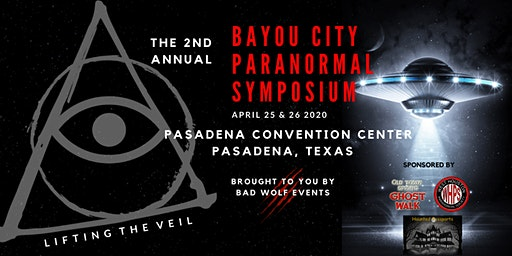 2ND ANNUAL BAYOU CITY PARANORMAL SYMPOSIUM