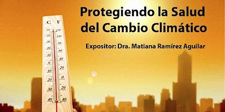 Protegiendo la Salud del Cambio Climático entradas
