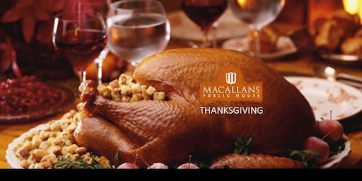 Thanksgiving at Macallans Public House