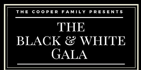 The Cooper Family Presents: The Black & White Gala tickets