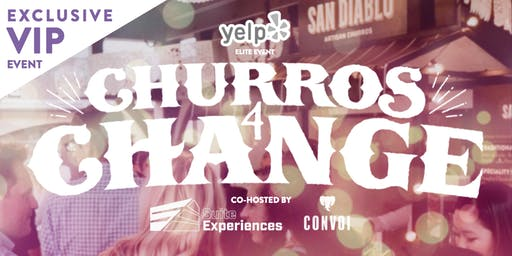 Exclusive VIP Pre-Fiesta Event — 4th Annual Churros4Change 2019