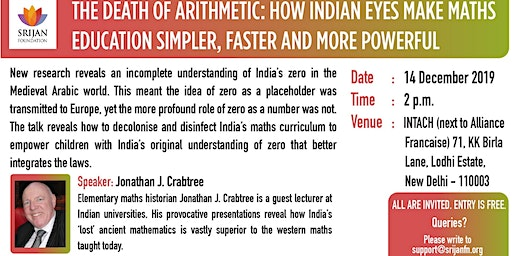 The Death of Arithmetic - How Indian Eyes Make Maths Education Simpler, Faster and More Powerful