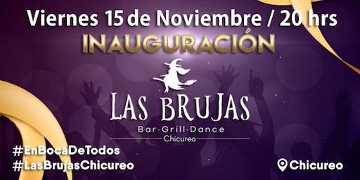 Inauguración Las Brujas Chicureo - Viernes 15 de Noviembre