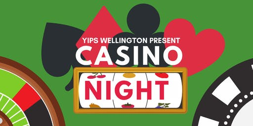 YIPs Wellington Presents: Casino Night