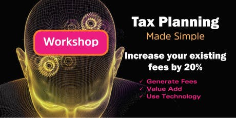 Tax Planning Made Simple Workshop   Melbourne - 14 February 2020 tickets