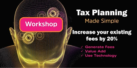 Tax Planning Made Simple Workshop | Melbourne - 14 February 2020 tickets