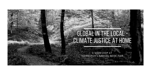 Global in the local - Climate justice at home (Radical Book Fair)