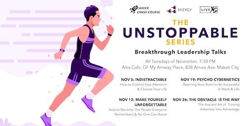 The Unstoppable Series: Breakthrough Leadership Talks