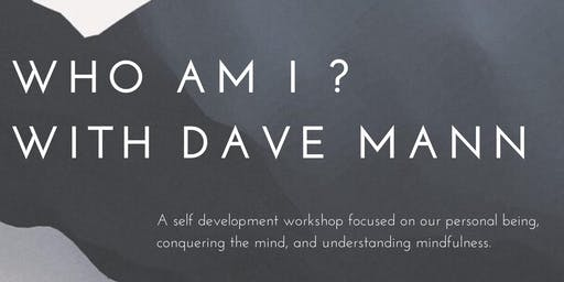 Who Am I? With Dave Mann