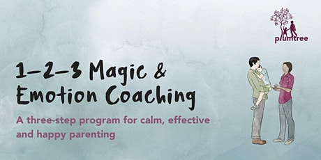 1-2-3 Magic & Emotional Coaching • Online tickets