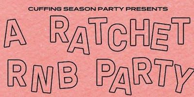 A Ratchet R&B Party