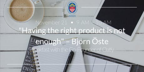 """""""Having the right product is not enough"""" - Björn Öste, Oatly tickets"""