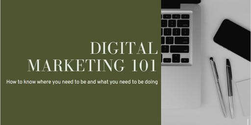 Digital Marketing 101: Learn the where, when and how to grow your business