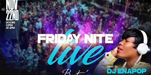 Friday Night Live w/DJ Enapop