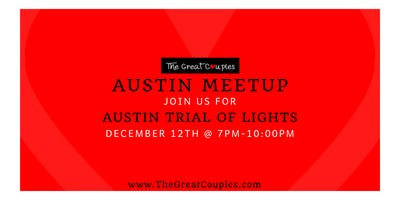 ATX Couples Meetup: Trial of Lights