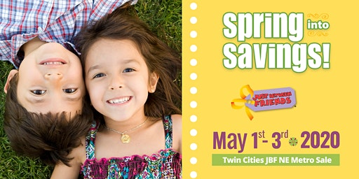 JBF Twin Cities NE Metro Spring Sale General Admission | May 1-3