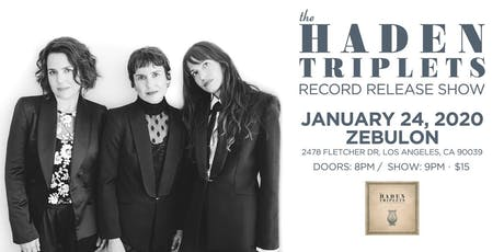 The Haden Triplets record release show tickets