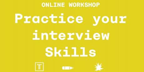 ONLINE workshop - Interview skills tickets
