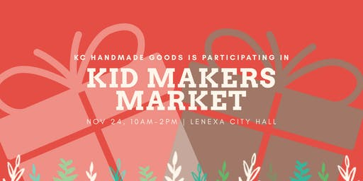 KC Handmade Goods @ Lenexa Kid Makers Market