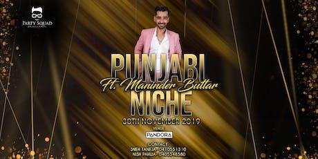 Punjabi Niche ft. Maninder Buttar tickets