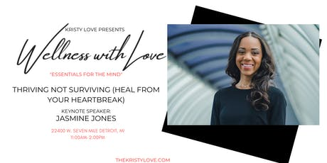 Wellness with Love: Thriving Not Surviving (Heal from Your Heartbreak) tickets