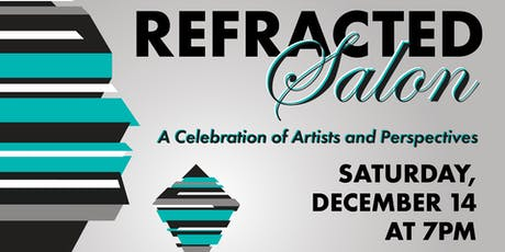Refracted Salon: A Celebration of Artists and Perspectives tickets