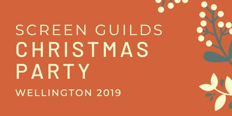 2019 Screen Guilds Christmas Party - Wellington tickets
